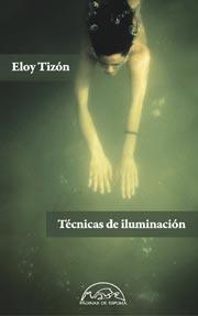Eloy Tizón, Técnicas de iluminación