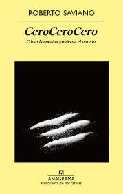 Sobre CeroCeroCero, de Roberto Saviano